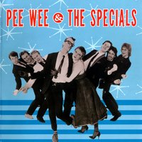 Best Of — Pee Wee & The Specials