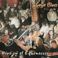Vivo en el Equinoccio — Go Go Blues