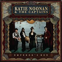 Emperor's Box — Katie Noonan and the Captains
