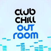 Club Chill out Room — Club Chill Out