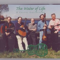 The Water of Life - A Celtic Collection — The Highwaymen