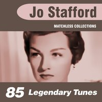85 Legendary Tunes — Jo Stafford