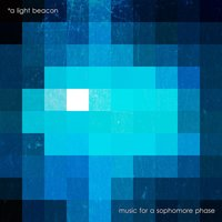 Music for a Sophomore Phase — A Light Beacon