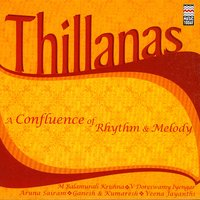 Thillanas: A Confluence Of Rhythm & Melody — сборник