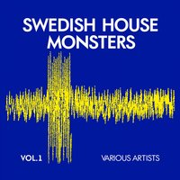 Swedish House Monsters, Vol. 1 — сборник