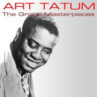 The Group Masterpieces — Art Tatum