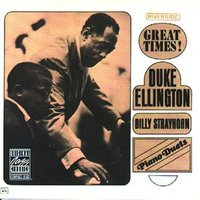 Piano Duets: Great Times! — Billy Strayhorn, Duke Ellington