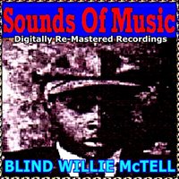Sounds of Music  Pres. Blind Willie Mctell — Blind Willie McTell