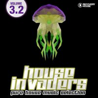 House Invaders - Pure House Music, Vol. 3.2 — сборник