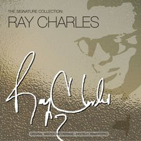 The Signature Collection — Ray Charles