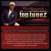 Mark Rogers presents The 2010 Rhythm Of Gospel Top Tunez: The Very Best Independent Gospel Artist In The Nation — сборник