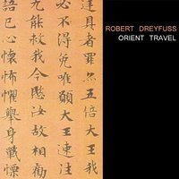 Orient Travel — Robert Dreyfuss
