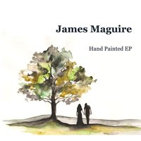Hand Painted - EP — James maguire