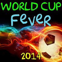 World Cup Fever 2014 — сборник