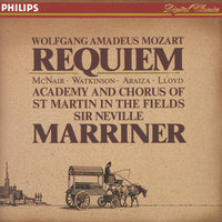 Mozart: Requiem — Sir Neville Marriner, Academy of St. Martin in the Fields, Orchestre Symphonique De Montreal, Robert Lloyd, Sylvia McNair, Academy of St. Martin  in  the Fields Chorus