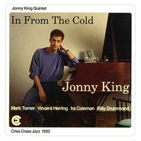 In From The Cold — Mark Turner, Billy Drummond, Vincent Herring, Ira Coleman, Jonny King Quintet