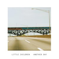 Another Day — Little Children