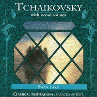 Tchaikovsky — CHACRA ARTISTS, Chacra New Age Ensemble
