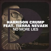 No More Lies — Harrison Crump