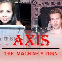 The Machine's Turn — Axis