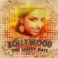 Bollywood Productions Present - The Glory Days, Vol. 23 — сборник