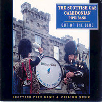 Out of the Blue — The Scottish Gas Pipe Band