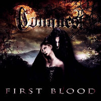 First Blood — Conquest