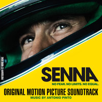 Original Music From The Motion Picture Senna — Antonio Pinto