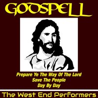 Godspell — The West End Performers