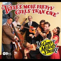 There's More Pretty Girls Than One — McCamy's Melody Sheiks