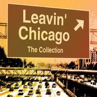 Leavin' Chicago — сборник