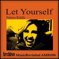 Let Yourself — Nelson Riddle