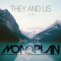 They And Us E.P. — Monoplan