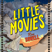 Little Movies — Ron Sowell