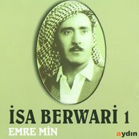 Emre Min, Vol. 1 — İsa Berwari