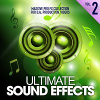 Ultimate Sound Effects, Vol. 2 — Merrick Lowell