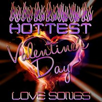 Hottest Valentine's Day Love Songs — Love Mood Music Central