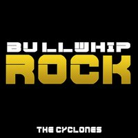Bullwhip Rock — The CYCLONES
