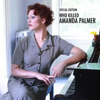 Who Killed Amanda Palmer — Amanda Palmer