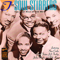 The Last Mile Of The Way — The Soul Stirrers