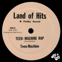 Teen Machine Rap — Teen Machine
