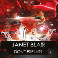 Don't Explain — Janet Blair
