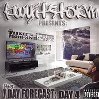 The 7 Day Forecast: Day 4 — Kwyitstorm