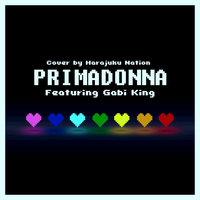 Primadonna — Harajuku Nation, Harajuku Nation feat. Gabi King