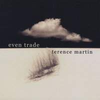 Even Trade — Terence Martin