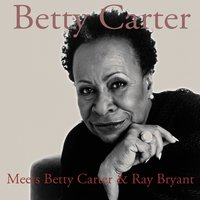 Meets Betty Carter & Ray Bryant — Betty Carter, Ray Bryant