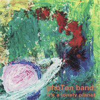 It's a Lonely Planet — Photon Band