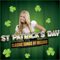 St. Patrick's Day - Classic Songs of Ireland — сборник