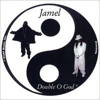 Double O God — Jamel