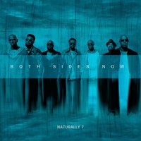 Both Sides Now — Naturally 7